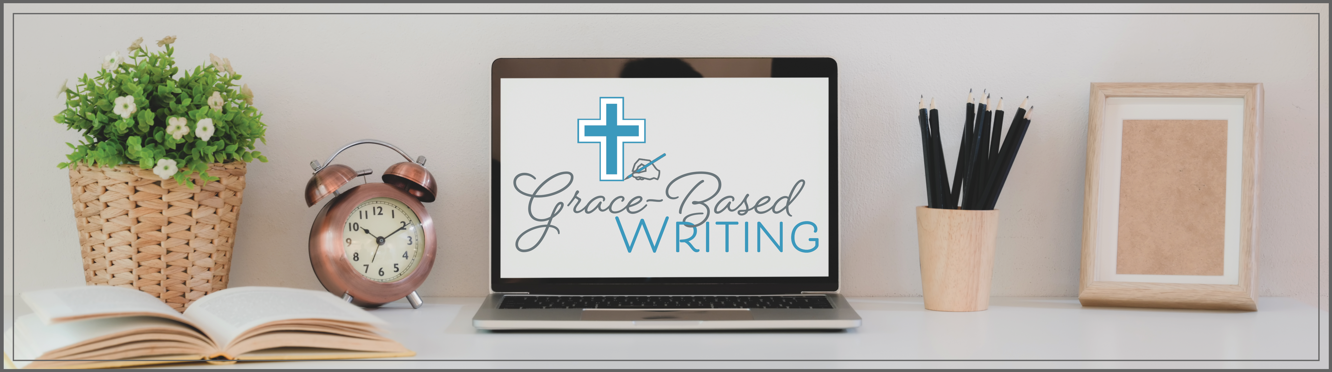 Grace-Based Writing